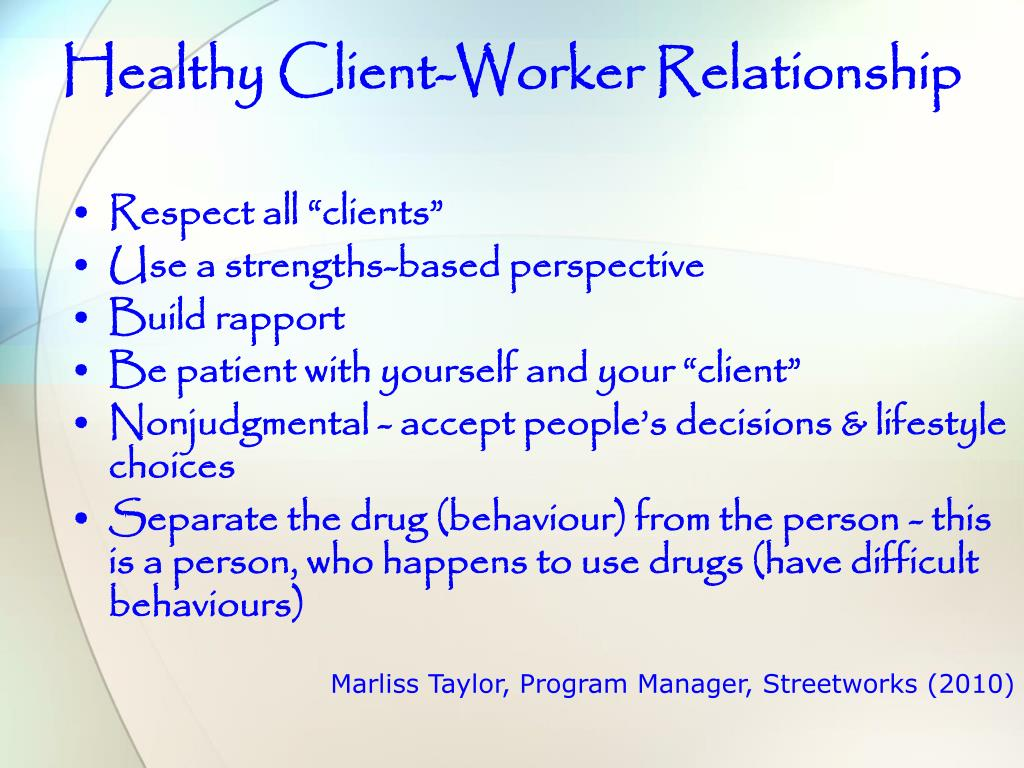Healthy Client-Worker Relationship