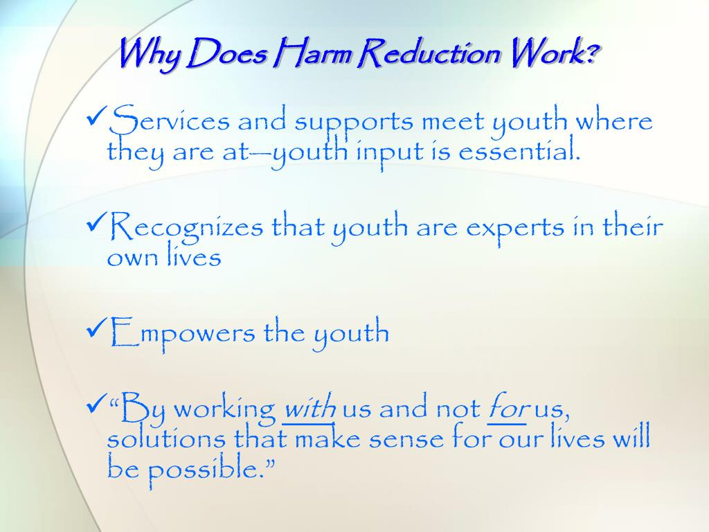 Why Does Harm Reduction Work?