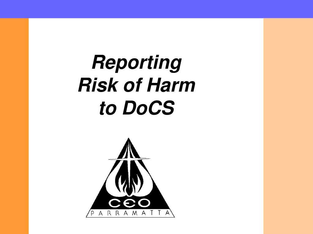reporting risk of harm to docs