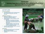 cambodia building capacities to integrate water resources planning in agricultural development ldcf