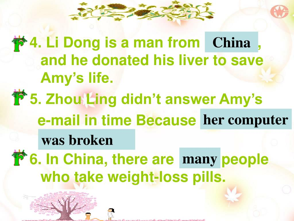 4. Li Dong is a man from Canada, and he donated his liver to save Amy's life.