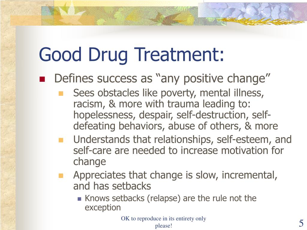 Good Drug Treatment: