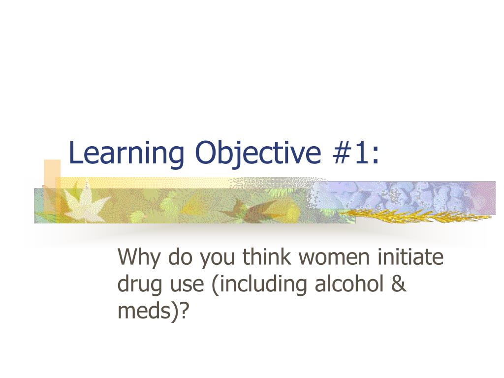 Learning Objective #1: