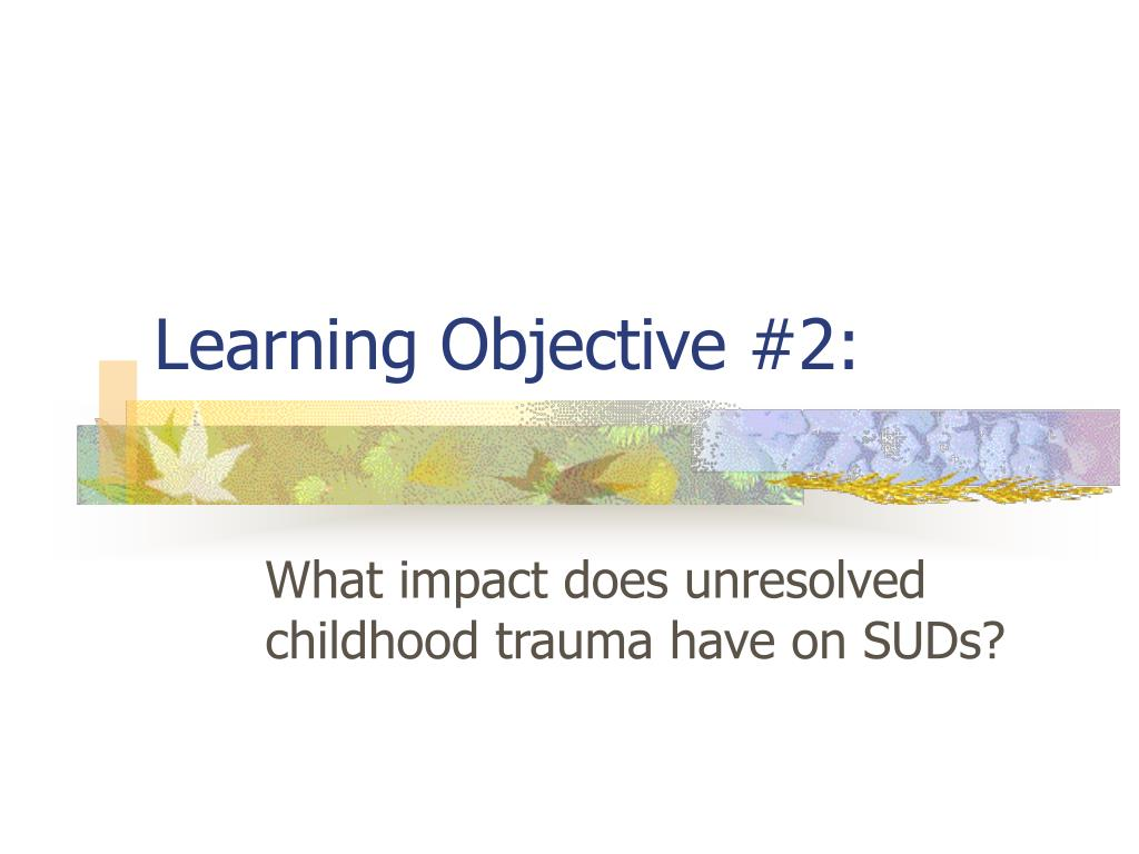 Learning Objective #2: