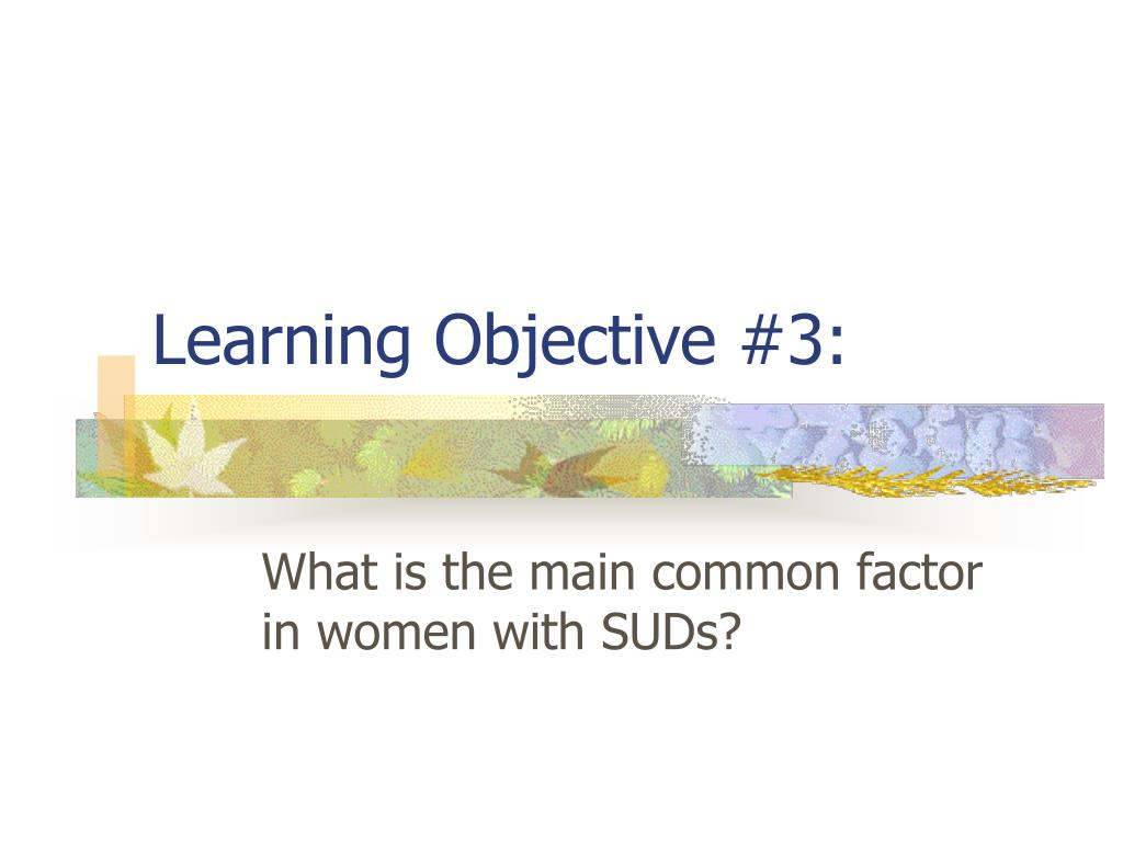 Learning Objective #3: