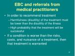 ebc and referrals from medical practitioners