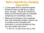 behe responds by changing arguments