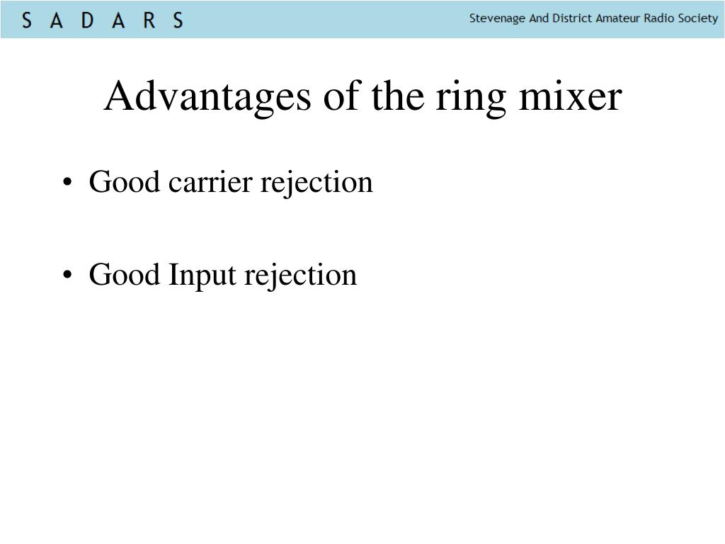 Advantages of the ring mixer