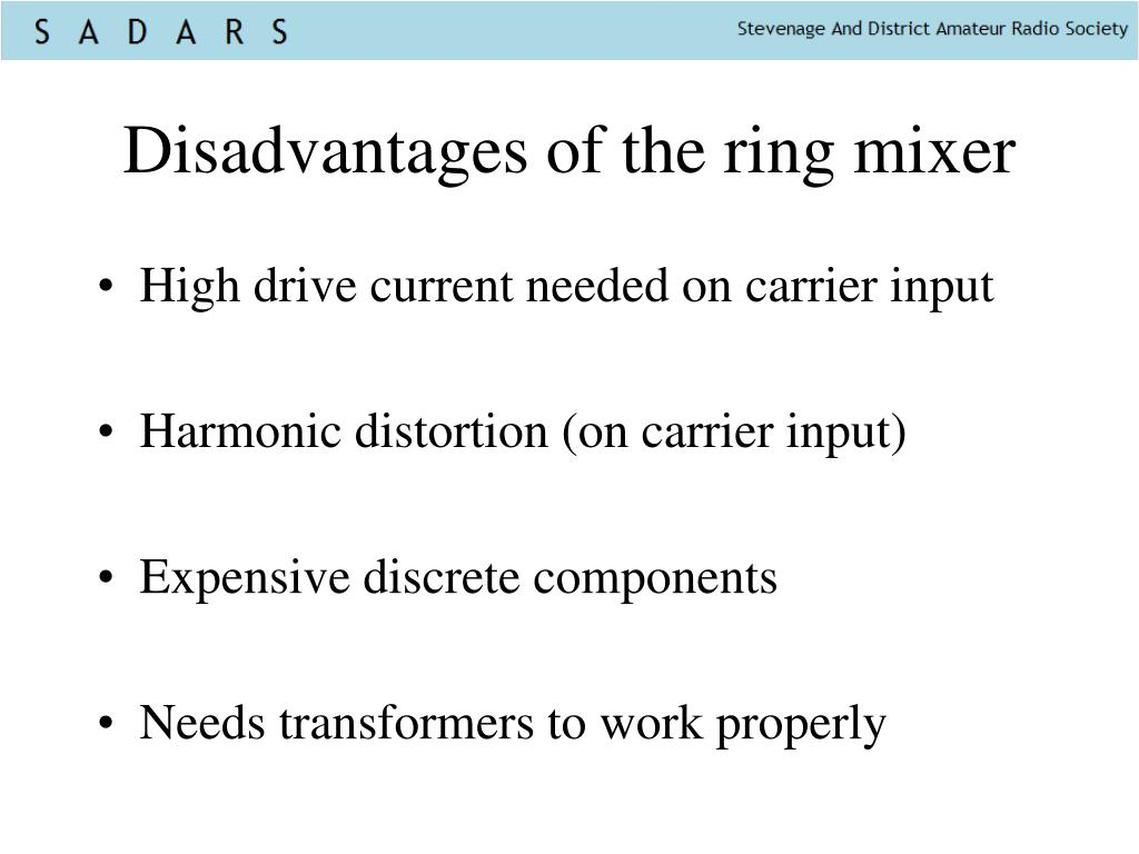 Disadvantages of the ring mixer