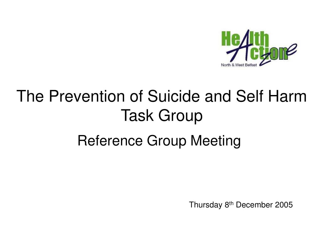 the prevention of suicide and self harm task group l.