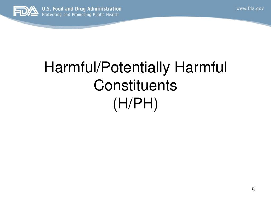 Harmful/Potentially Harmful Constituents