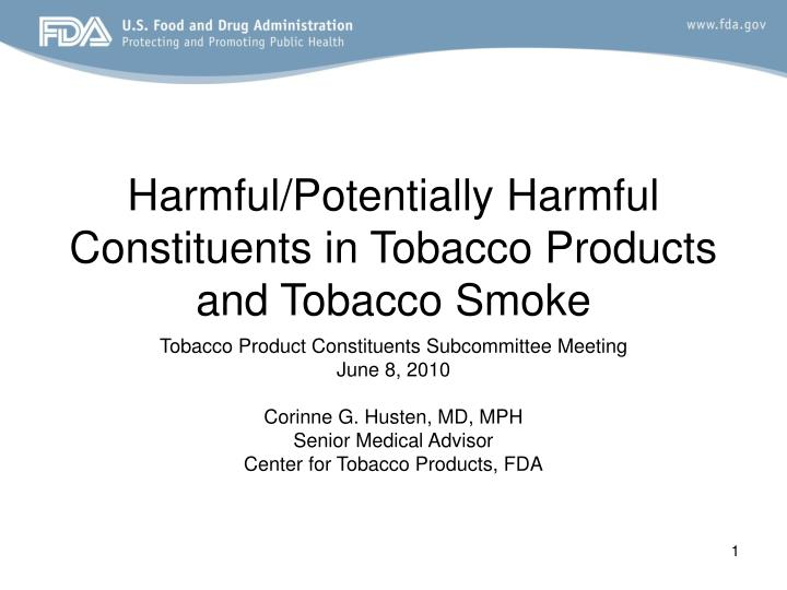 Harmful potentially harmful constituents in tobacco products and tobacco smoke