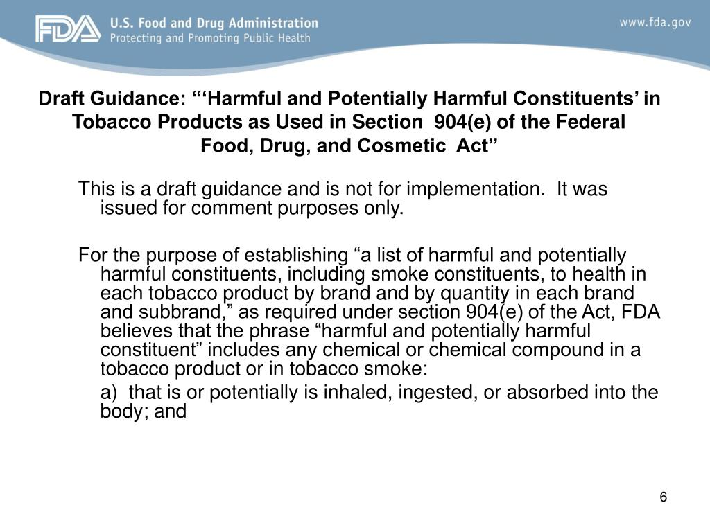 "Draft Guidance: ""'Harmful and Potentially Harmful Constituents' in Tobacco Products as Used in Section  904(e) of the Federal"