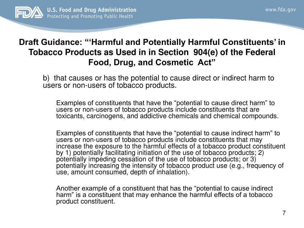 "Draft Guidance: ""'Harmful and Potentially Harmful Constituents' in Tobacco Products as Used in in Section  904(e) of the Federal Food, Drug, and Cosmetic  Act"""