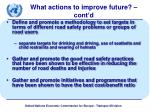 what actions to improve future cont d