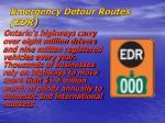 emergency detour routes edr