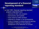 development of a financial reporting standard