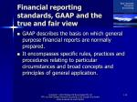 financial reporting standards gaap and the true and fair view