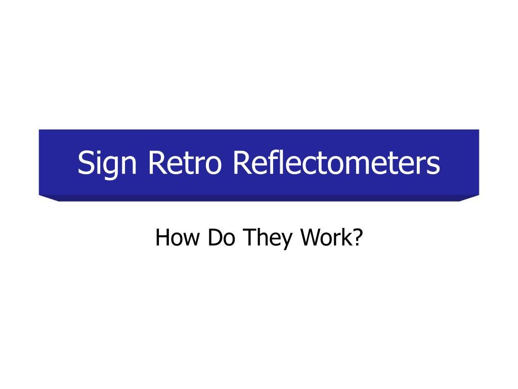 sign retro reflectometers l.