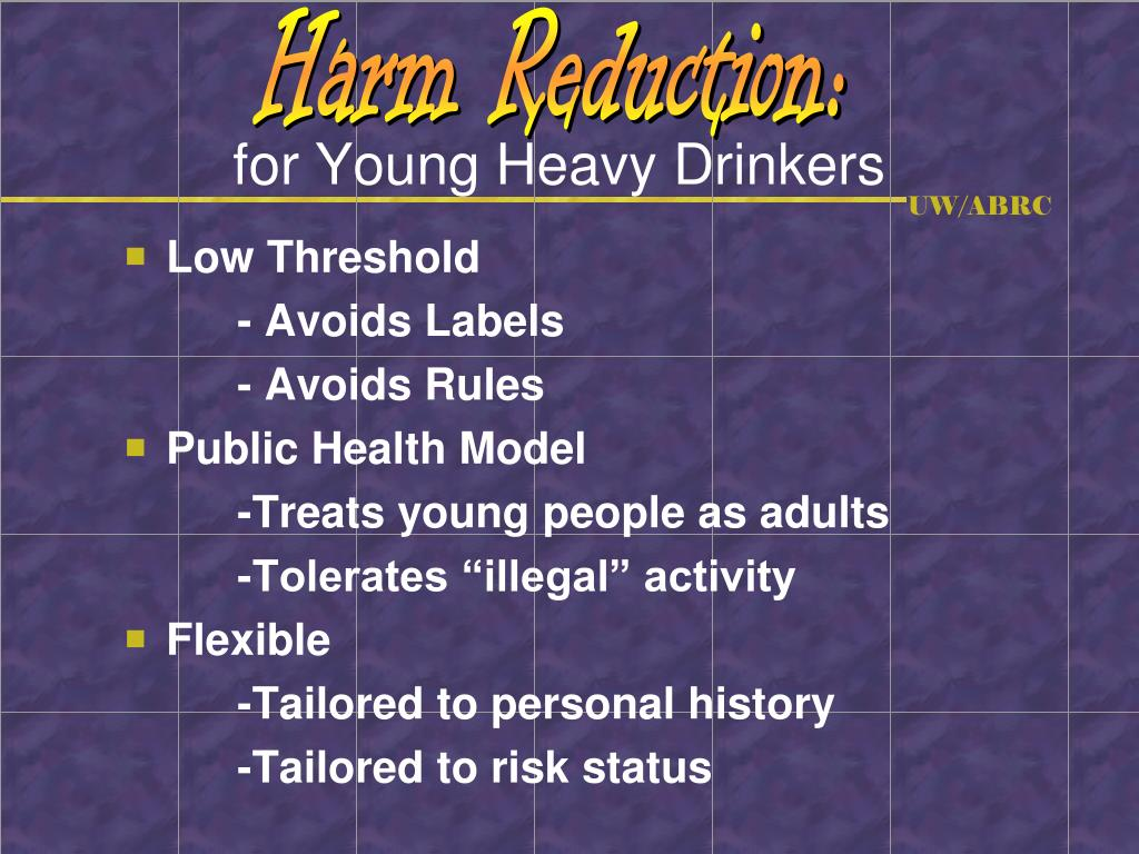 Harm Reduction: