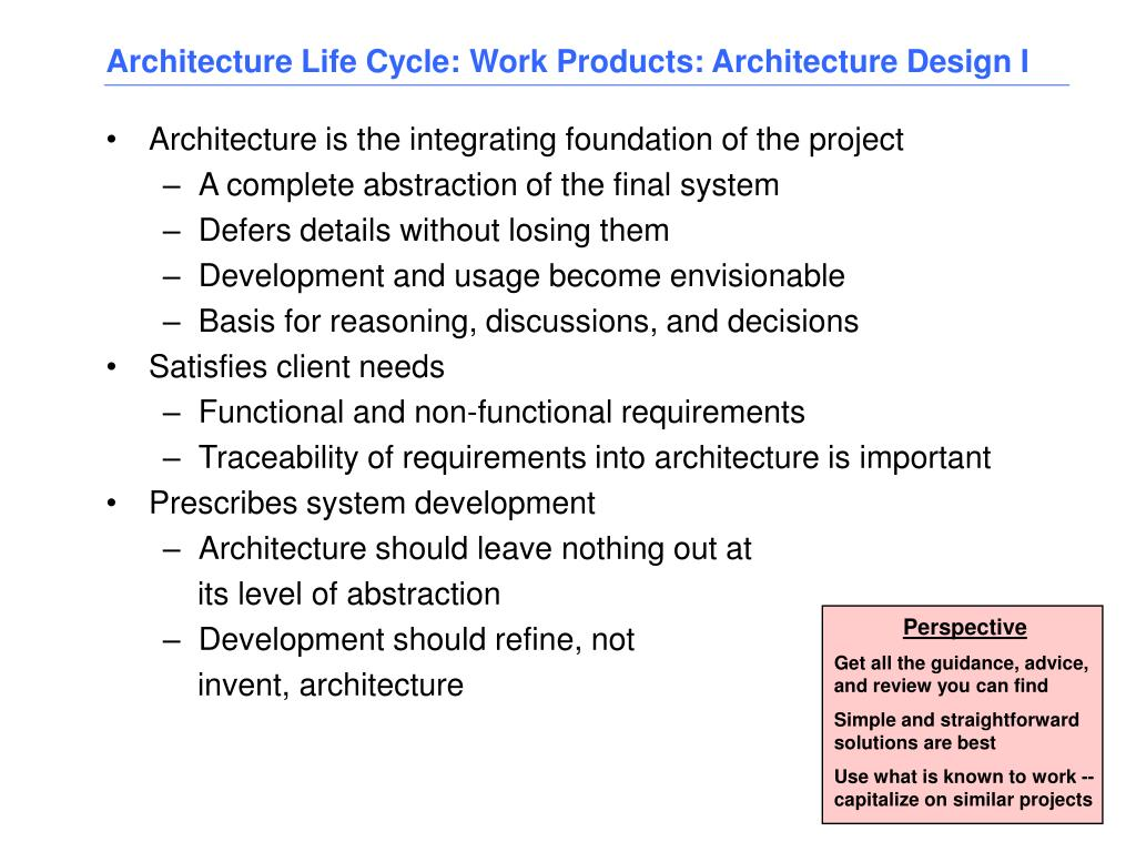 Architecture Life Cycle: Work Products: Architecture Design I