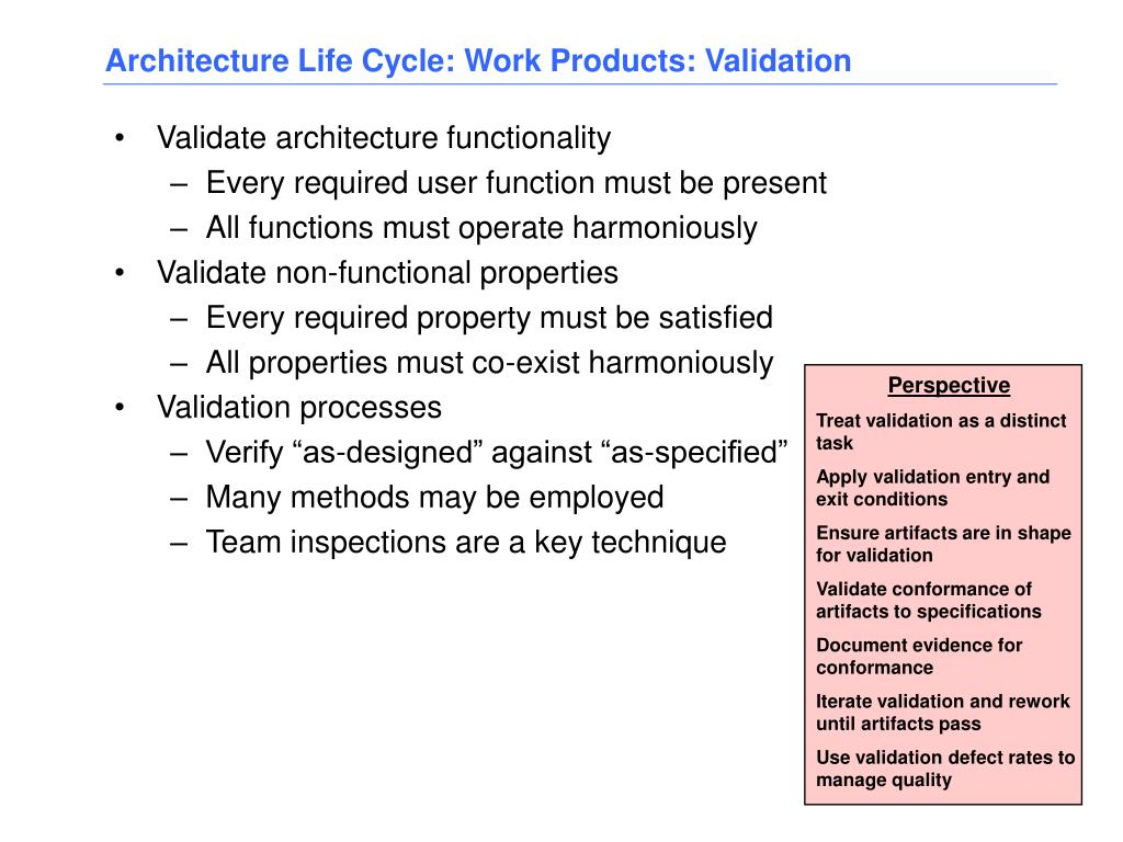 Architecture Life Cycle: Work Products: Validation