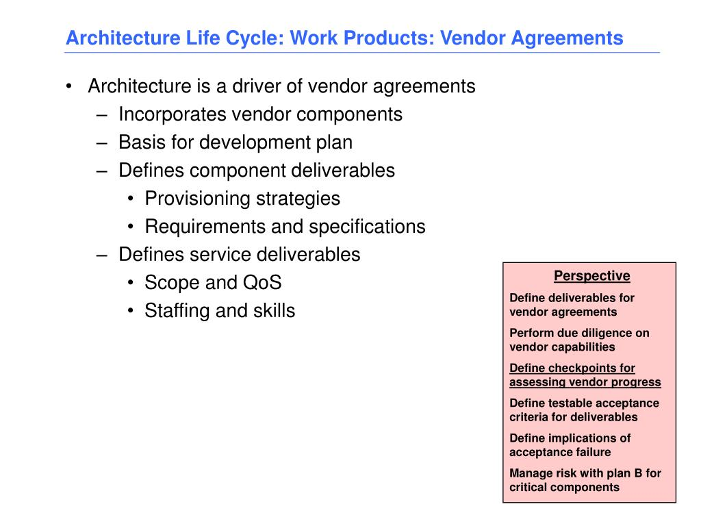 Architecture Life Cycle: Work Products: Vendor Agreements
