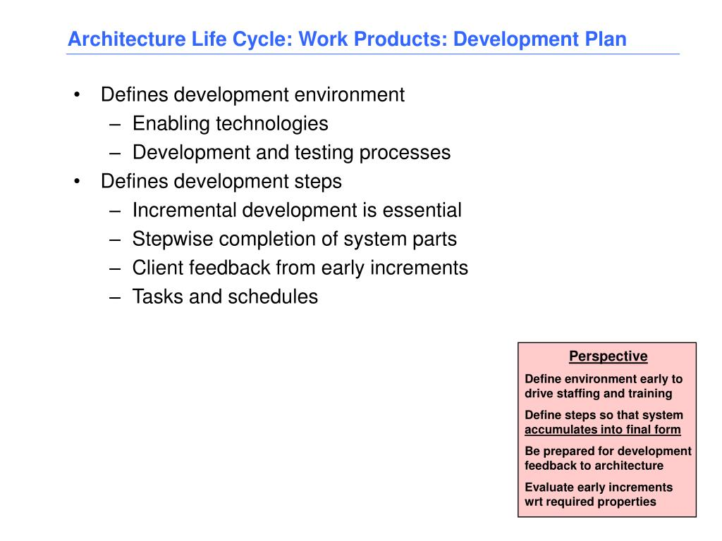 Architecture Life Cycle: Work Products: Development Plan