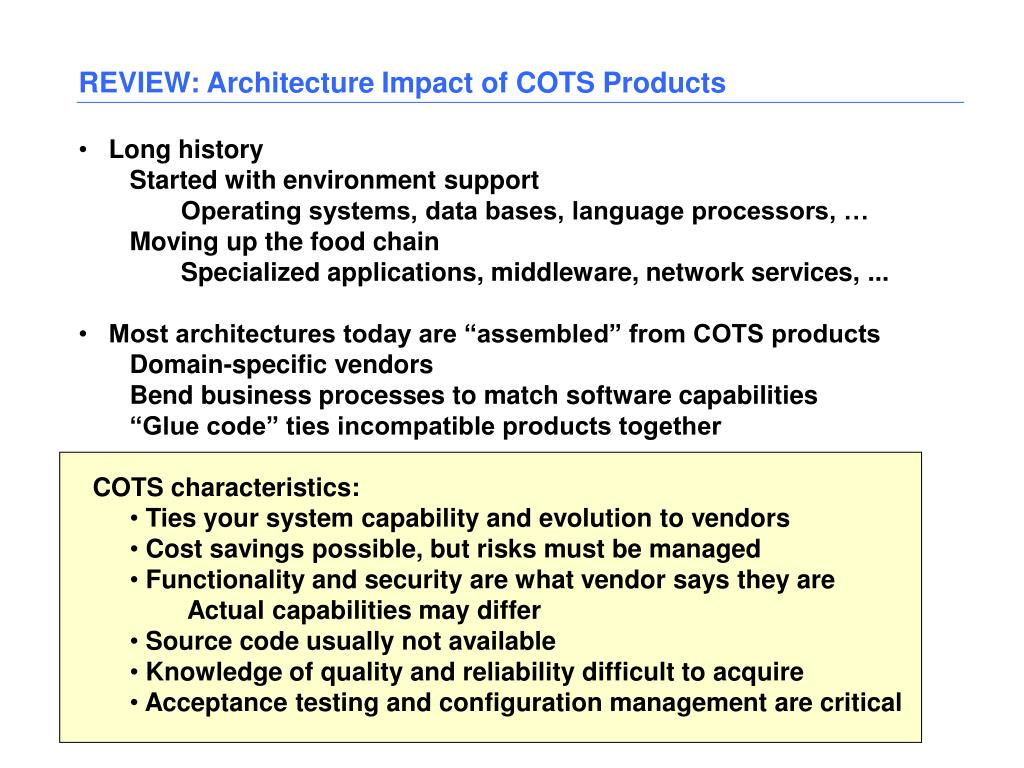 REVIEW: Architecture Impact of COTS Products