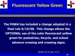 fluorescent yellow green