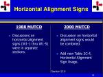 horizontal alignment signs