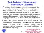 basic definition of harmonic and interharmonic quantities16