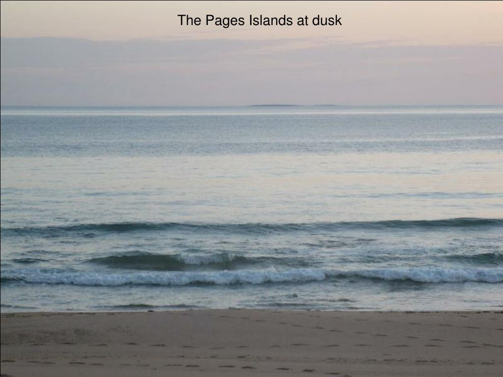 The Pages Islands at dusk