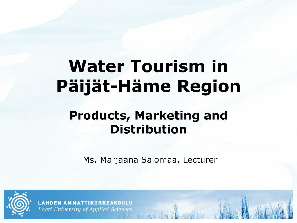 water tourism in p ij t h me region l.