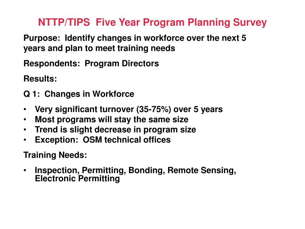 NTTP/TIPS  Five Year Program Planning Survey