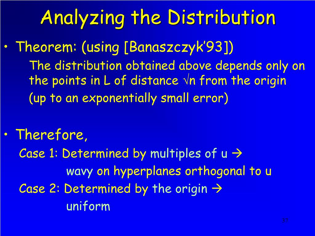 Analyzing the Distribution