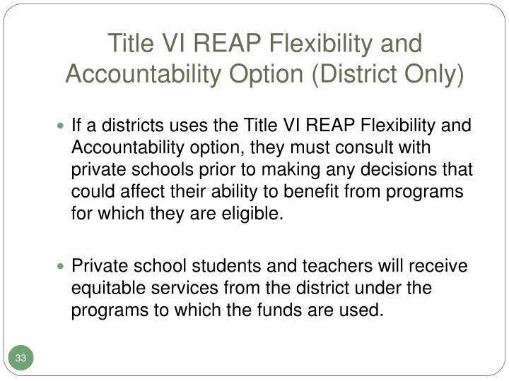 Title VI REAP Flexibility and Accountability Option (District Only)