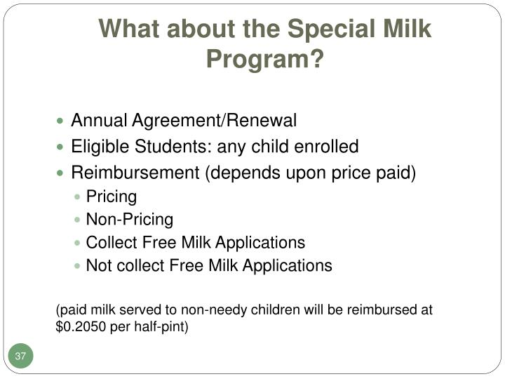 What about the Special Milk Program?