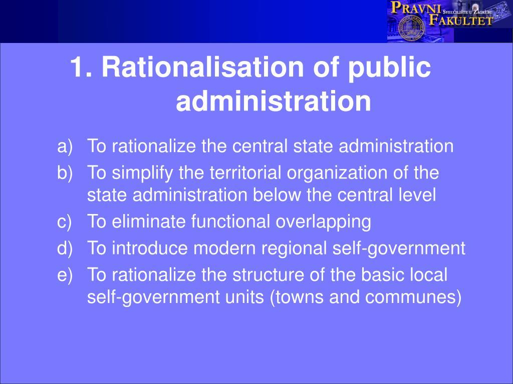 1. Rationalisation of public administration