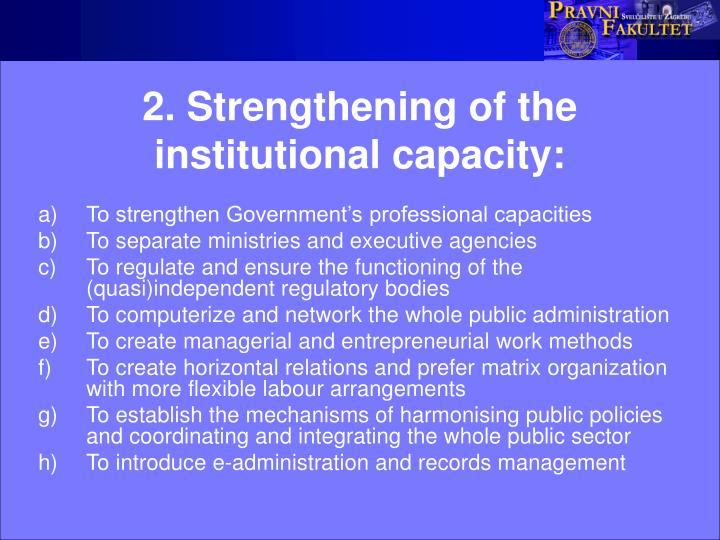 2 strengthening of the institutional capacity
