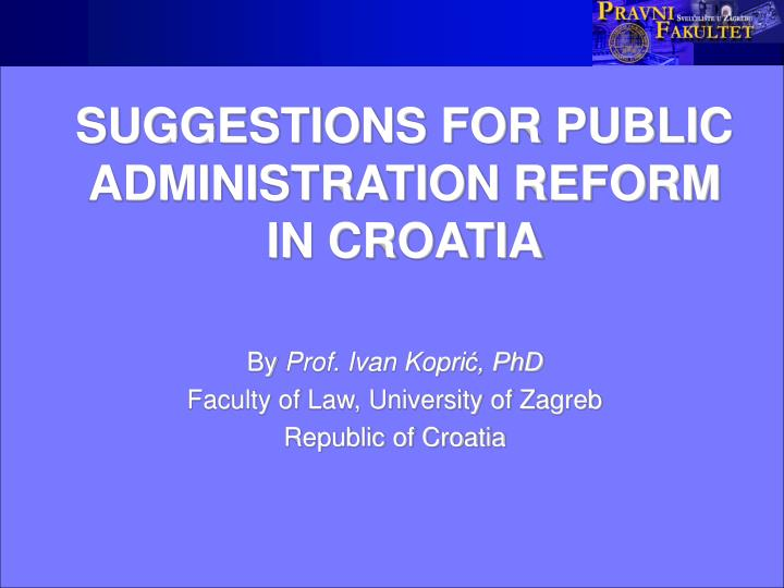 Suggestions for public administration reform in croatia