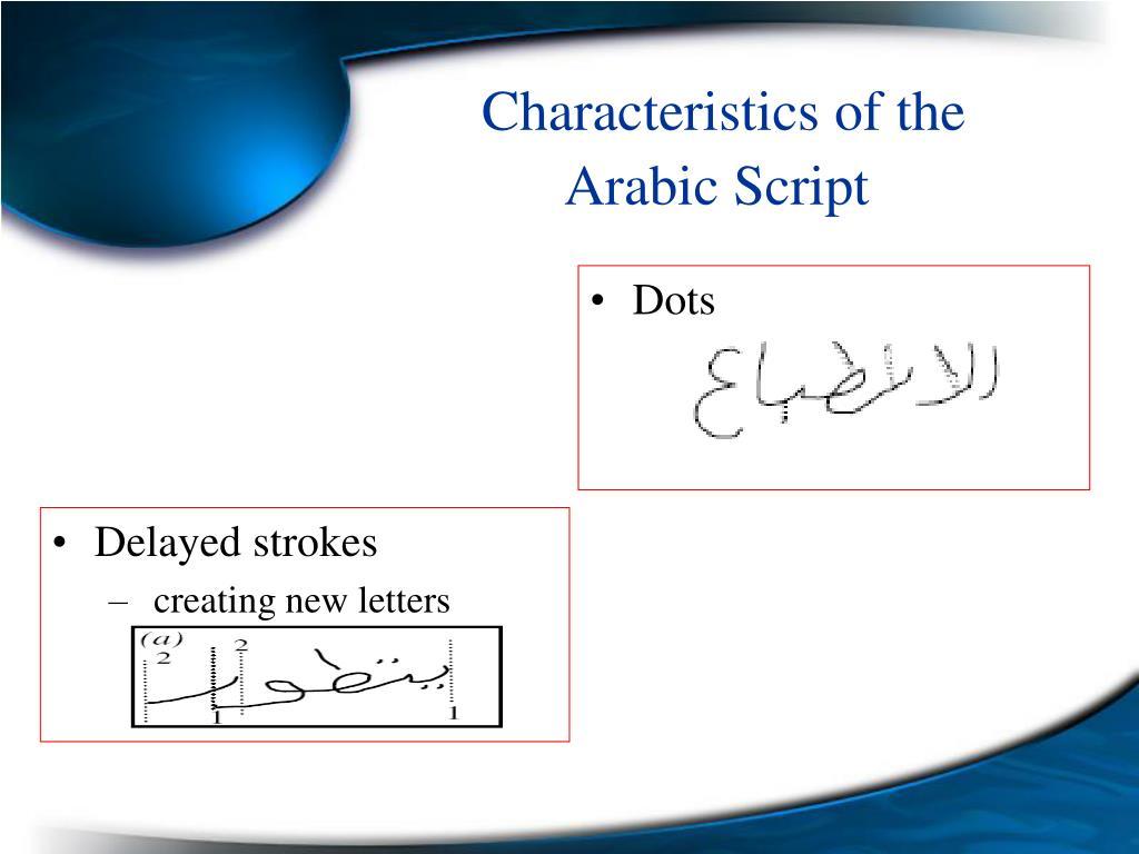 Characteristics of the Arabic Script