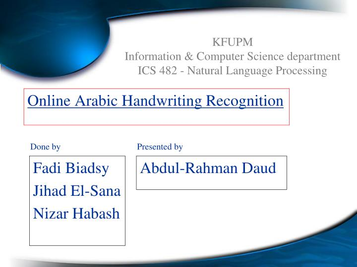 Online arabic handwriting recognition