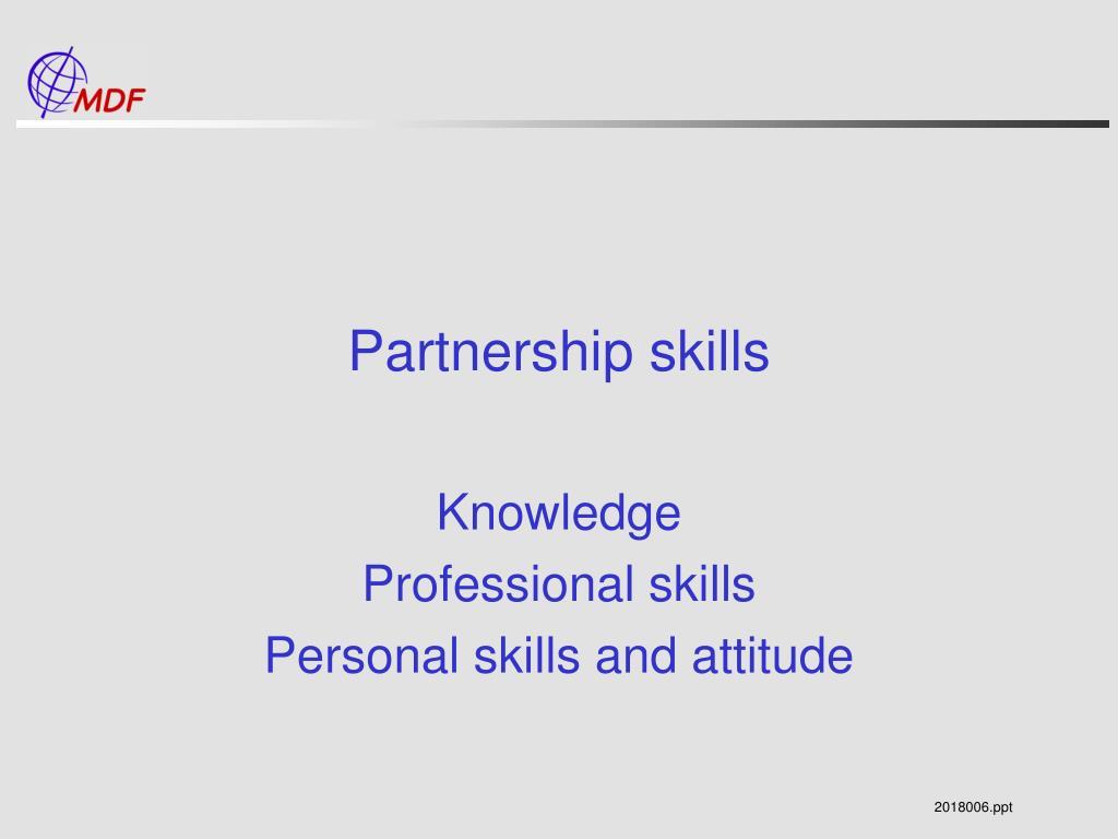 Partnership skills