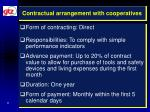 contractual arrangement with cooperatives
