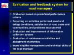 evaluation and feedback system for road managers