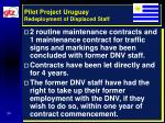 pilot project uruguay redeployment of displaced staff