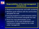 responsibilities of the road management enterprise 2