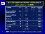 road maintenance micro enterprises in latin america 12 2001