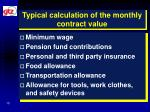 typical calculation of the monthly contract value